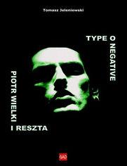 Type O Negative Piotr Wielki i reszta