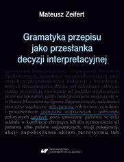 Gramatyka przepisu jako przesłanka decyzji interpretacyjnej