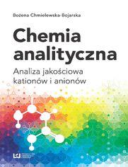 Chemia analityczna. Analiza jakościowa kationów i anionów