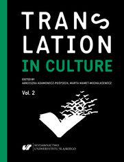 Translation in Culture. (In)fidelity in Translation. Vol. 2