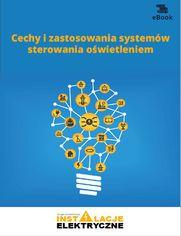 Cechy i zastosowania systemów sterowania oświetleniem (e-book)