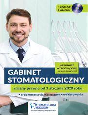 Gabinet stomatologiczny. Zmiany prawne od 1 stycznia 2020 roku (e-book)