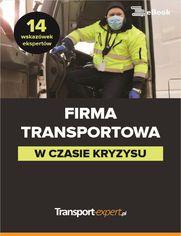 Firma transportowa w czasie kryzysu - 14 wskazówek ekspertów