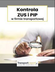 Kontrola ZUS i PIP w firmie transportowej