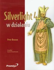 Ok�adka ksi��ki Silverlight 4 w dzia�aniu