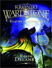 Kroniki Wardstone 2. Klątwa z przeszłości - Joseph Delaney