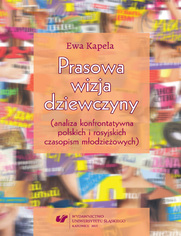 Prasowa wizja dziewczyny (analiza konfrontatywna polskich i rosyjskich czasopism młodzieżowych)
