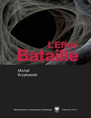 """L'Effet-Bataille. De la littérature d'exces a l'écriture. Un """"texte-lecture"""""""