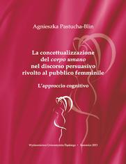 """La concettualizzazione del """"corpo umano"""" nel discorso persuasivo rivolto al pubblico femminile. L'approccio cognitivo"""