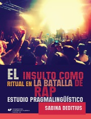 """El insulto como ritual en la """"Batalla de Rap"""". Estudio pragmalingüístico"""