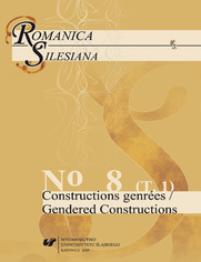 Romanica Silesiana. No 8. T. 1: Constructions genrées / Gendered Constructions