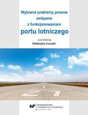 Wybrane problemy prawne związane z funkcjonowaniem portu lotniczego