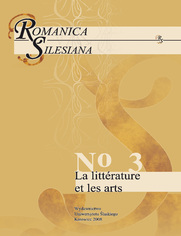 Romanica Silesiana. No 3: La littérature et les arts