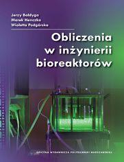 Obliczenia w inżynierii bioreaktorów