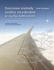 Ilościowe metody analizy incydentów w ruchu lotniczym