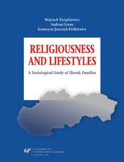 Religiousness and Lifestyles. A Sociological Study of Slovak Families