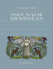 Anioł Ślązak Mickiewicza