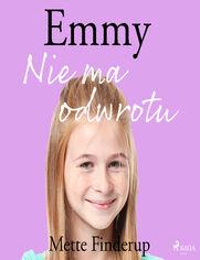 Emmy. Emmy 9 - Nie ma odwrotu (#9)
