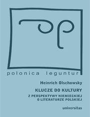 Klucze do kultury. Z perspektywy niemieckiej o literaturze polskiej