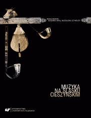Muzyka na Śląsku Cieszyńskim