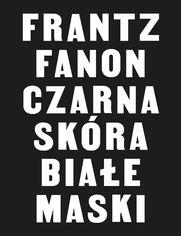 Czarna skóra, białe maski