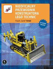 Nieoficjalny przewodnik konstruktora Lego Technic, wyd. II