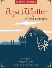 Ana i Walter. Historia niemożliwa