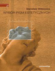 Wybór pism estetycznych (Stanisław Witkiewicz)