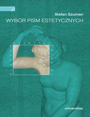 Wybór pism estetycznych (Stefan Szuman)