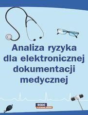 Analiza ryzyka dla elektronicznej dokumentacji medycznej