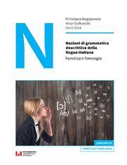 Nozioni di grammatica descrittiva della lingua Italiana. Fonetica e fonologia