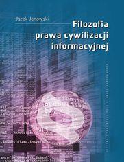 Filozofia prawa cywilizacji informacyjnej
