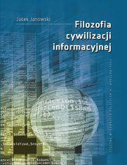 Filozofia cywilizacji informacyjnej
