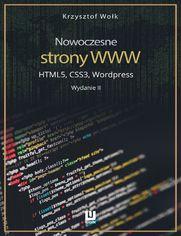 Nowoczesne strony WWW. HTML5, CSS3, Wordpress. Wydanie II