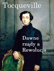 Dawne rządy a Rewolucja
