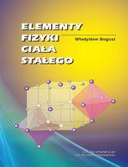 Elementy fizyki ciała stałego