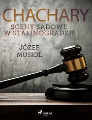 Chachary. Sceny sądowe w Stalinogradzie