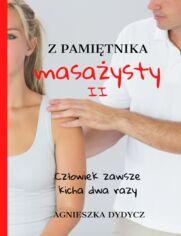 Z pamiętnika masażysty II. Człowiek zawsze kicha dwa razy