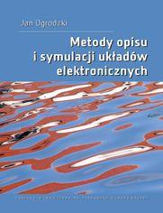 Metody opisu i symulacji układów elektronicznych