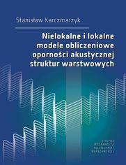 Nielokalne i lokalne modele obliczeniowe oporności akustycznej struktur warstwowych