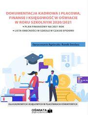 Dokumentacja kadrowa i płacowa oraz finanse i księgowość w oświacie w roku szkolnym 2020/2021