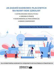 28 zadań kadrowo-płacowych na nowy rok szkolny 2020/2021