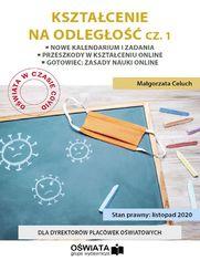 KSZTAŁCENIE NA ODLEGŁOŚĆ cz. 1 - Nowe kalendarium - Zadania szkoły - Przeszkody w kształceniu online - Zasady dotyczące nauki na odległość - gotowiec