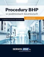 Procedury BHP w podmiotach leczniczych