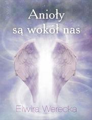 Anioły są wokół nas