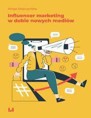Influencer marketing w dobie nowych mediów