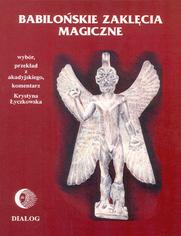 Babilońskie zaklęcia magiczne