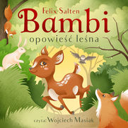 Bambi. Opowieść leśna
