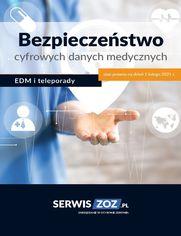 Bezpieczeństwo cyfrowych danych medycznych - EDM i teleporady