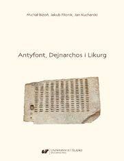 Antyfont, Dejnarchos i Likurg